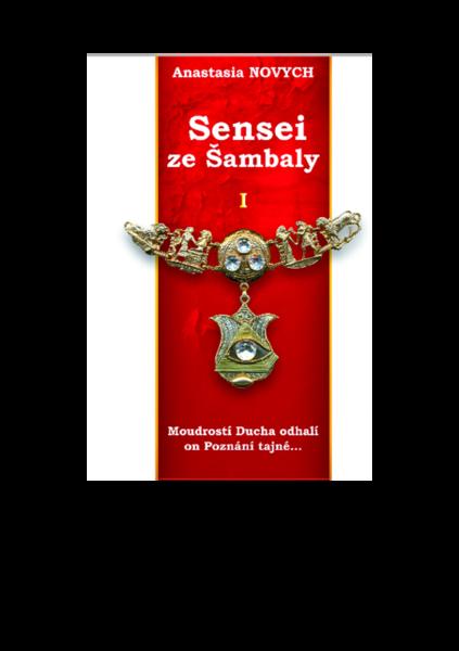 Anastasia Novych: Sensei ze Šambaly. Kniha 1