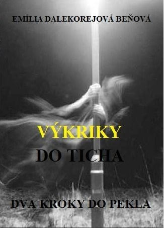 Dva kroky do pekla - Výkriky do ticha 3