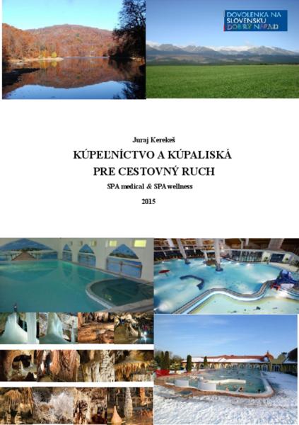 Kúpeľníctvo a kúpaliská pre cestovný ruch