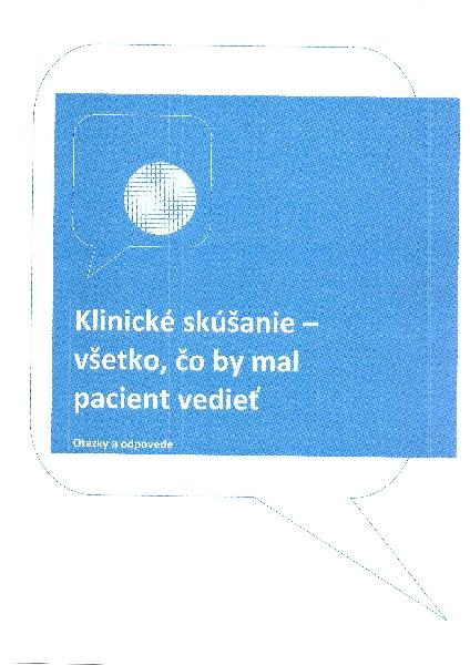 Klinické skúšanie - všetko čo by mal pacient vedieť