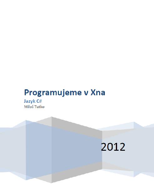 Programujeme v Xna - Jazyk C#