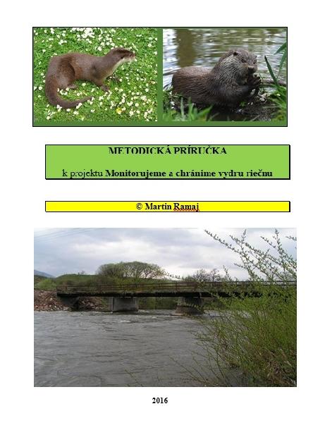 Metodická príručka k projektu Monitorujeme a chránime vydru riečnu