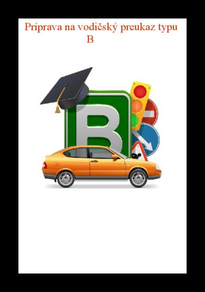 Príprava na vodičský preukaz typu B