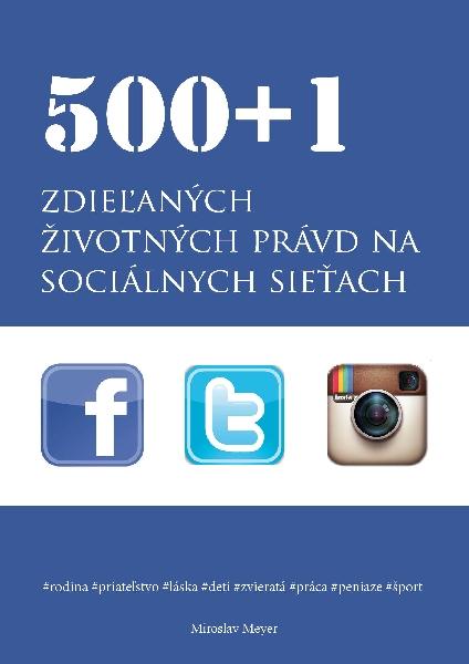 500+1 zdieľaných životných právd na sociálnych sieťach