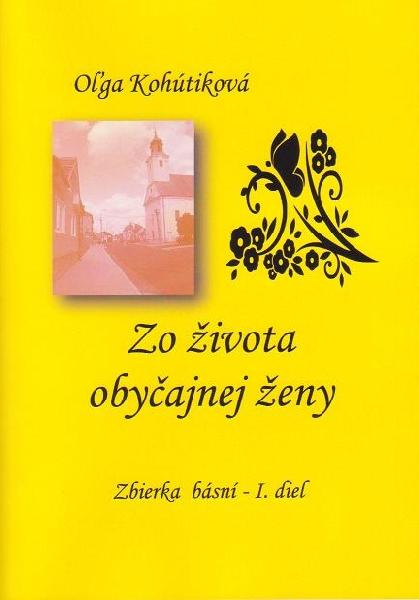 Zo života obyčajnej ženy - Zbierka básní - I. diel
