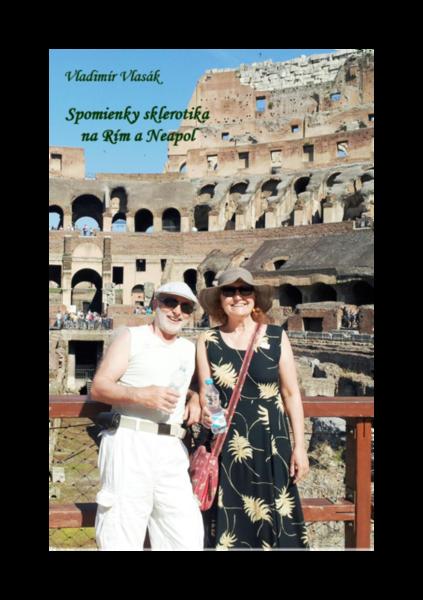 Spomienky sklerotika na Rím a Neapol