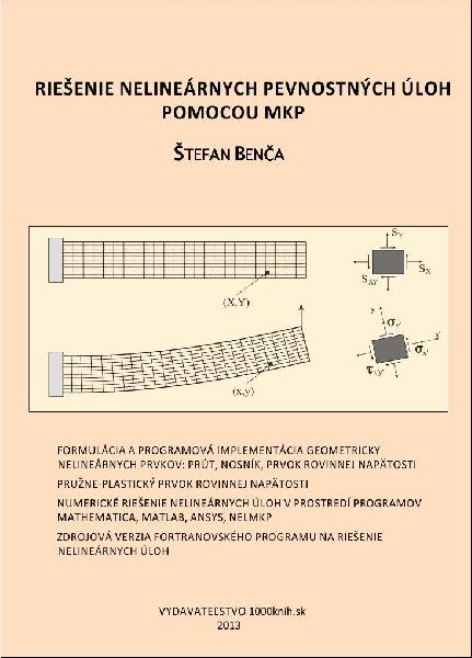 Riešenie nelineárnych pevnostných úloh pomocou MKP