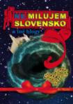 Nemilujem Slovensko