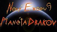 NOVÝ EXODUS - Planéta Drakov 1