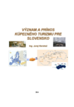 Význam a prínos kúpeľného turizmu pre Slovensko