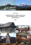 Marketingové  aspekty rozvoja cestovného ruchu v územnej samospráve