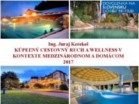 Kúpeľný cestovný ruch a wellness v kontexte medzinárodnom a domácom