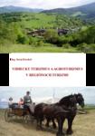 Vidiecky turizmus a agroturizmus v regiónoch turizmu