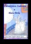 Čarodejnica Ľadovica a Biela perla