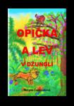 OPIČKA A LEV. (V džungli.)