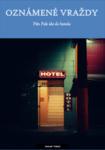 Pán Pak ide do hotela (Oznámené vraždy)